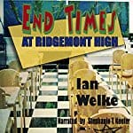 End-Times-at-Ridgemont-High