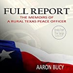 Full-Report-Memoirs-of-a-Rural-Texas-Peace-Officer