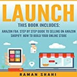 Launch-2-Manuscripts-Amazon-FBA-Shopify