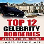 Top-12-Celebrity-Robberies-and-Break-ins