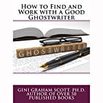 Find-and-Work-with-a-Good-Ghostwriter