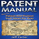 Patent-Manual-Protect-Your-Ideas-Forever