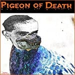 Pigeon-of-Death