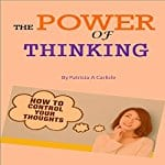 The-Power-of-Thinking-How-to-Control-Your-Thoughts