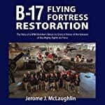 B-17-Flying-Fortress-Restoration