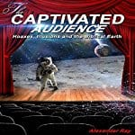 The-Captivated-Audience