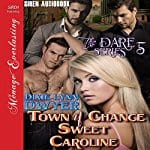 Town-of-Chance-Sweet-Caroline