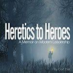 Heretics-to-Heroes