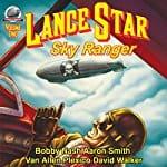 Lance-Star-Sky-Ranger-Volume-2