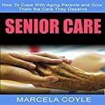 Senior-Care-How-to-Cope-with-Aging-Parents