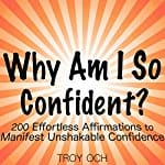 Why-Am-I-So-Confident-200-Effortless-Affirmations