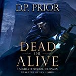Dead-or-Alive-A-Novella-of-Shadrak-the-Unseen