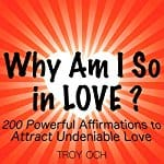 Why-Am-I-So-in-Love-200-Powerful-Affirmations