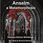 Anselm-A-Metamorphosis