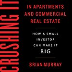 Crushing-It-in-Apartments-and-Commercial-Real-Estate