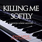 Killing-Me-Softly