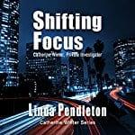 Shifting-Focus