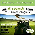The-6-Week-Fitness-Plan-for-Unfit-Golfers