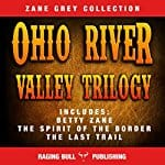 The-Ohio-River-Valley-Trilogy