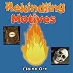 Rekindling-Motives