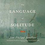 The-Language-of-Solitude-A-Novel