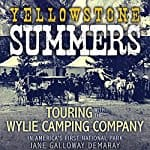 Yellowstone-Summers