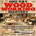 One-Day-Woodworking-Mastery
