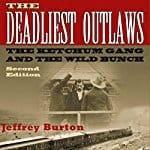Deadliest-Outlaws-Ketchum-Gang