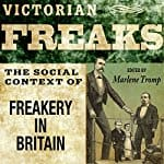 Victorian-Freaks-Freakery-in-Britain