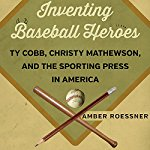 Inventing-Baseball-Heroes