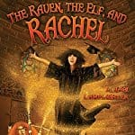 The-Raven-The-Elf-and-Rachel