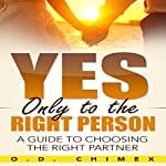 Yes-Only-to-the-Right-Person
