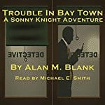 Trouble-in-Bay-Town