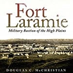 Fort-Laramie-Military-Bastion-of-the-High-Plains