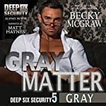 Gray-Matter-Deep-Six-Security