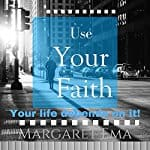 Use-Your-Faith