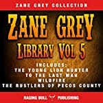 Zane-Grey-Library-Volume-5