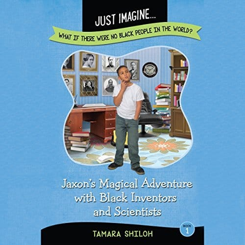Jaxons-Magical-Adventure-with-Black-Inventors-and-Scientists