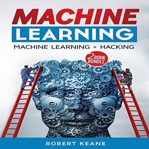 Machine-Learning-Master-the-Three-Types-of-Machine-Learning-Hacking-Computer-Hacking-Mastery
