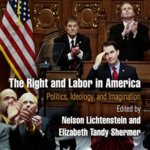 The-Right-and-Labor-in-America