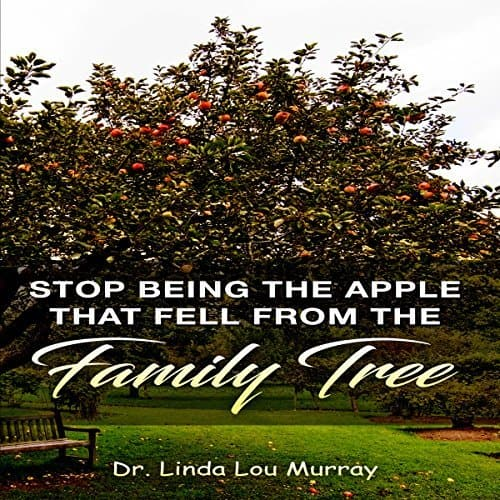 Stop-Being-The-Apple-That-Fell-From-The-Family-Tree