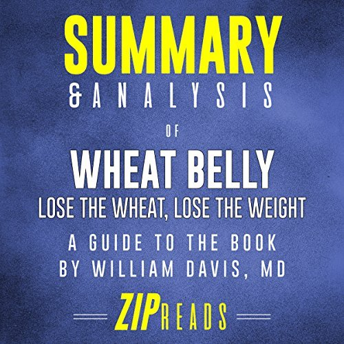 Summary-and-Analysis-of-Wheat-Belly