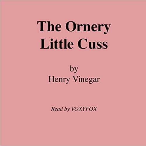 The-Ornery-Little-Cuss