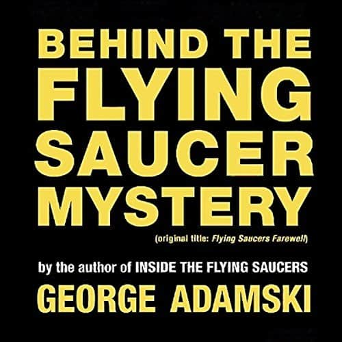 Behind-the-Flying-Saucer-Mystery