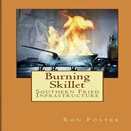 Burning-Skillet-Southern-Fried-Infrastructure