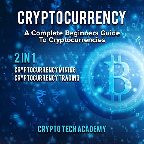 Cryptocurrency-A-Complete-Beginners-Guide