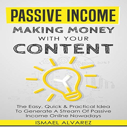 Passive-Income-Making-Money-with-Your-Content