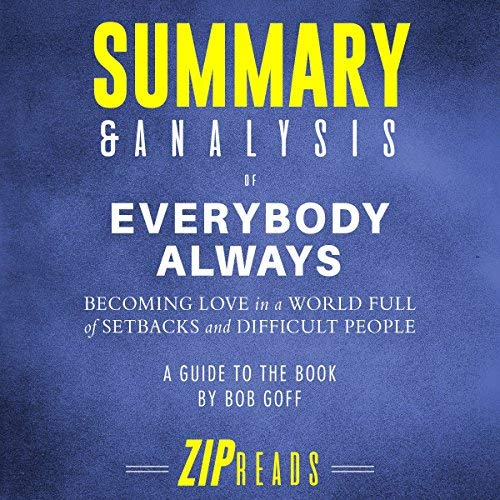 Summary-Analysis-of-Everybody-Always