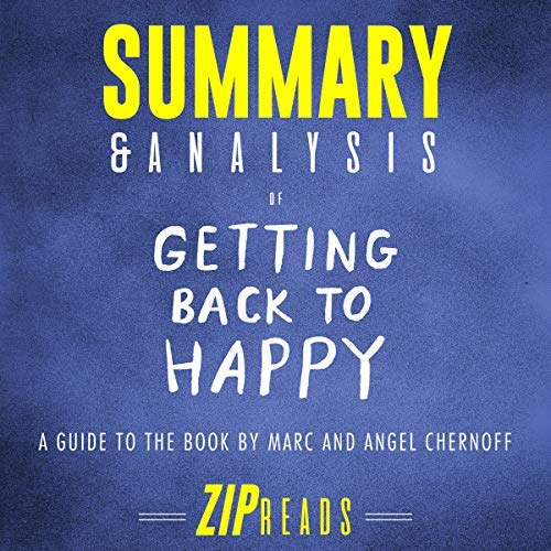 Summary-Analysis-of-Getting-Back-to-Happy