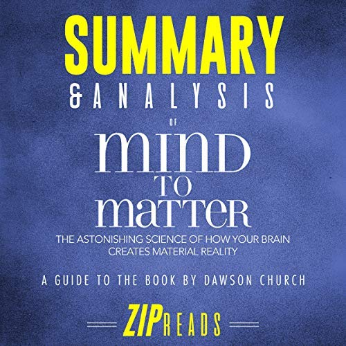 Summary-Analysis-of-Mind-to-Matter